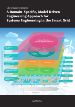 Book cover, A Domain-Specic, Model Driven Engineering Approach for Systems Engineering in the Smart Grid, Christian Neureiter, MBSE4U